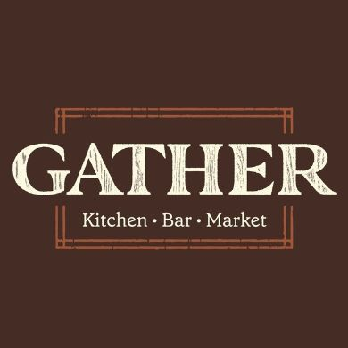 Gather - Kitchen, Bar & Market